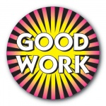 Good Work - 35mm Sticker