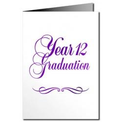 Year 12 Graduation Card - Metallic Print [CLONE]
