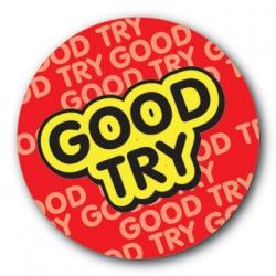 Good Try - 35mm Sticker